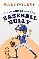 Niles and Bradford: Baseball Bully