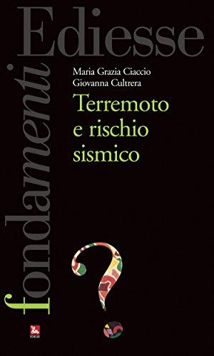 Terremoto e rischio sismico (Fondamenti)