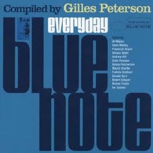 エヴリデイ・ブルーノート ‐Compiled by Gilles Peterson