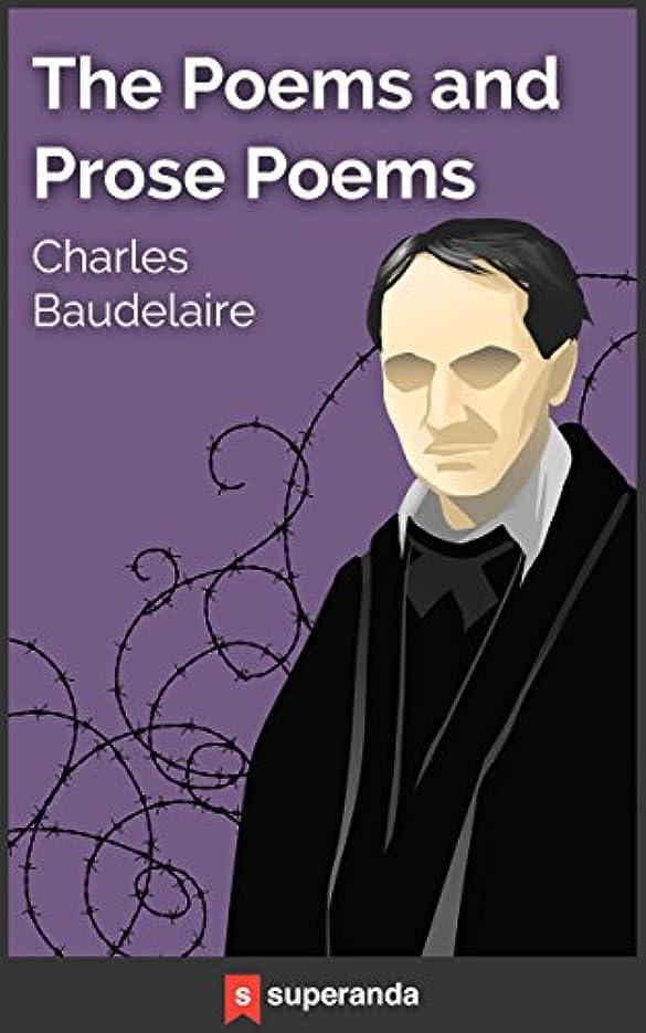 悪行部族素敵なThe Poems and Prose Poems of Charles Baudelaire (Illustrated) (English Edition)