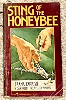 Sting of the honeybee (Perennial library)