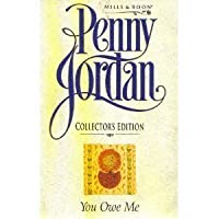 You Owe Me (Penny Jordan Collector's Editions)