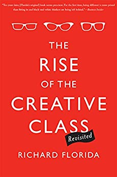 The Rise of the Creative Class--Revisited: Revised and Expanded by [Florida, Richard]