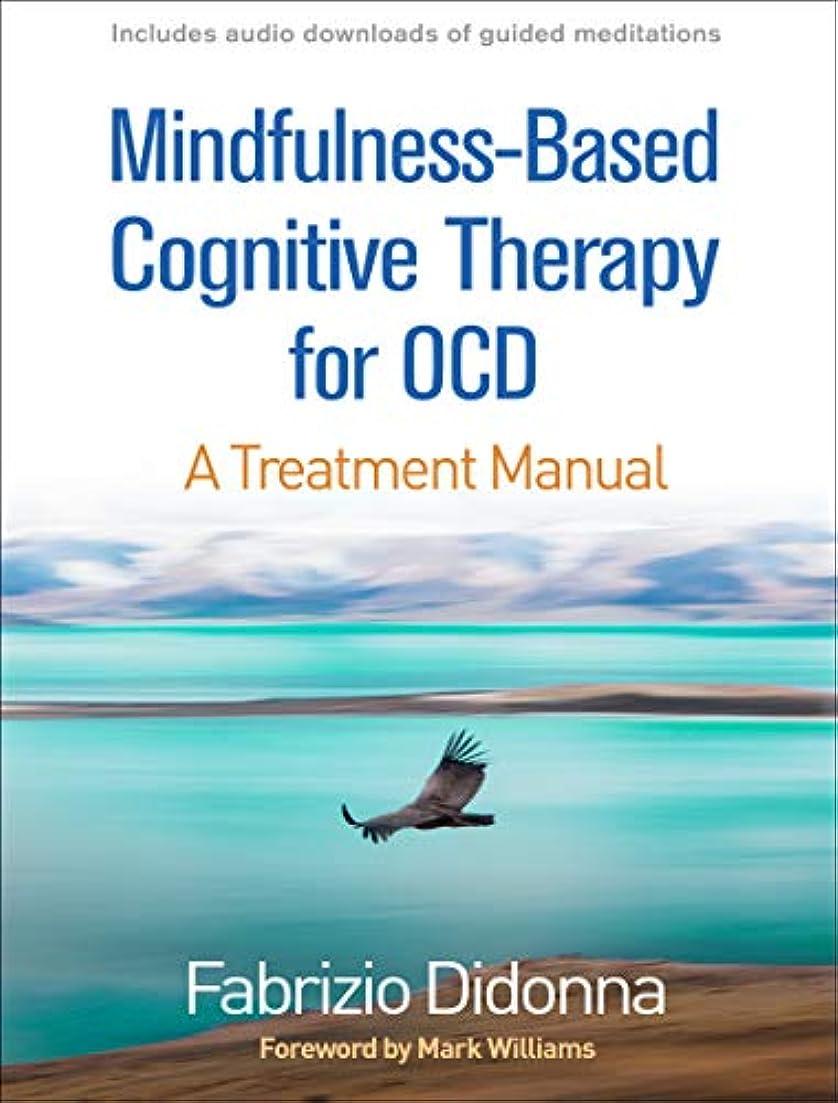 リネンバルクコンピューターを使用するMindfulness-based Cognitive Therapy for Ocd: A Treatment Manual