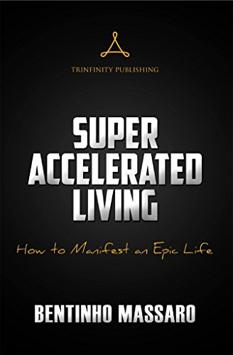 Super Accelerated Living: How to Manifest an Epic Life (English Edition)の詳細を見る