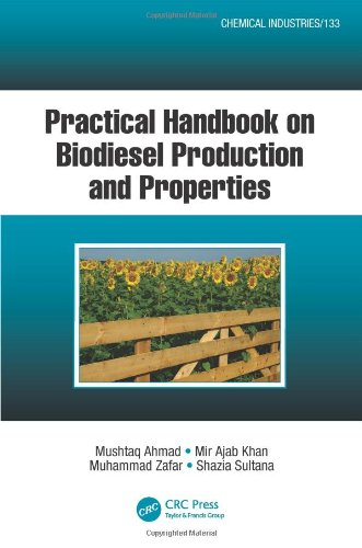 Download Practical Handbook on Biodiesel Production and Properties (Chemical Industries) 1466507438