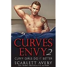 Curves Envy Part 2—Curvy Girls Do It Better (Alpha Male Billionaire Romance Series)