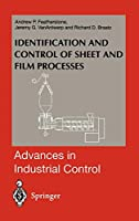 Identification and Control of Sheet and Film Processes (Advances in Industrial Control)