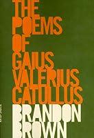 The Poems of Gaius Valerius Catullus
