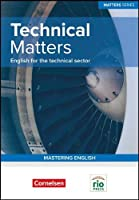 Technical Matters: English for the Technical Sector