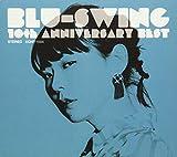 BLU-SWING 10th ANNIVERSARY BEST