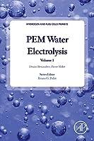 PEM Water Electrolysis, Volume 1 (Hydrogen and Fuel Cells Primers)
