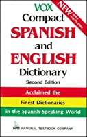 Vox Compact Spanish and English Dictionary (National Textbook Language Dictionaries)