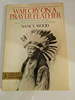 War Cry on a Prayer Feather