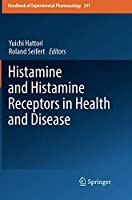 Histamine and Histamine Receptors in Health and Disease (Handbook of Experimental Pharmacology)
