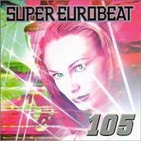 Super Eurobeat 105 by Super Eurobeat V.105 (2000-03-29)
