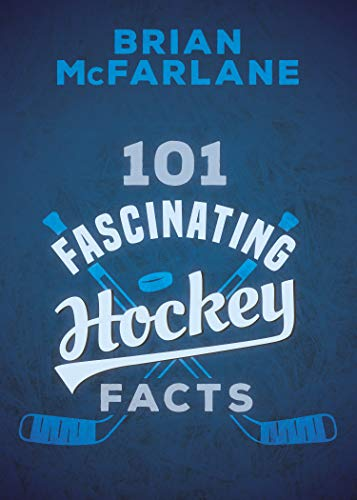 101 Fascinating Hockey Facts (English Edition)