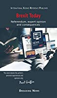 Brexit Today: Referendum, expert opinion and consequences (Breaking News)