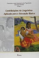 Contribuições da Linguística Aplicada Para a Educação Básica
