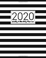 2020 Planner Weekly and Monthly: Inspirational Quotes - Stripes Black & White Cover - Agenda - Calendar Schedule