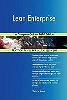 Lean Enterprise A Complete Guide - 2020 Edition