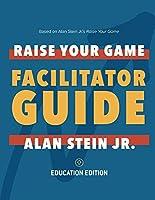 Raise Your Game Book Club - Facilitator Guide - Education