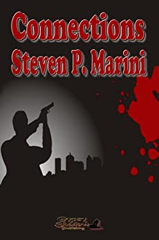 [Marini, Steven P.]のConnections (Jack Contino Crime Stories Book 1) (English Edition)