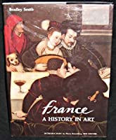 France: History in Art (A Gemini Smith book)