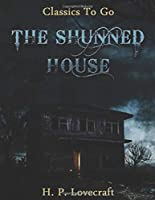 The Shunned House (Annotated)