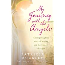 My Journey with the Angels