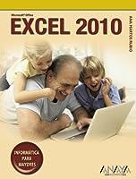 Excel 2010 (Informatica Para Mayores / Informatics for Seniors)
