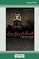 Love You to Death, Season 3: The Unofficial Companion to The Vampire Diaries (16pt Large Print Edition)