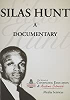 Silas Hunt: A Documentary [DVD]