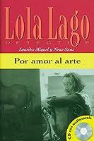 Por amor al arte. Buch und CD: Nivel 1