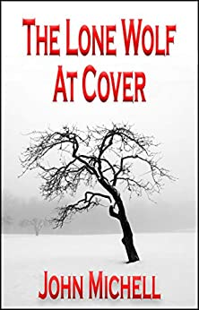 The Lone Wolf at Cover by [Michell, John]