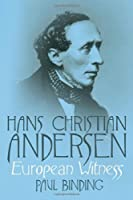 Hans Christian Andersen: European Witness【洋書】 [並行輸入品]