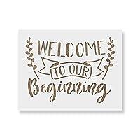 "Welcome to Our Beginning Quoteステンシルテンプレートステンシル–再利用可能なウェディングSign with複数サイズあり 8.5""x11"""