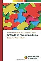 Juntando as Peças do Autismo: Desafios e Possibilidades
