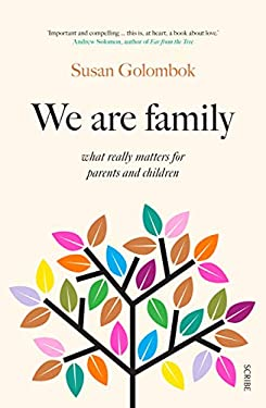 We Are Family: what really matters for parents and children