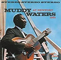 At Newport by Muddy Waters (2001-02-27)