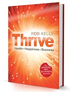 """Thrive - """"The Thrive Programme"""" by [Kelly, Rob]"""