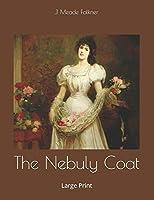 The Nebuly Coat: Large Print