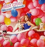 last cross(初回限定盤)