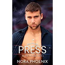Press: A White House Gay Romance (White House Men Series Book 1)