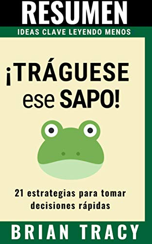 amazon resumen trÁguese ese sapo eat that frog en español 21