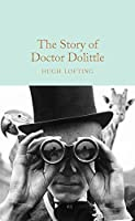 The Story of Doctor Dolittle (Macmillan Collector's Library)
