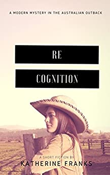 ReCOGNITION: A Mystery in the Australian Outback by [Franks, Katherine]