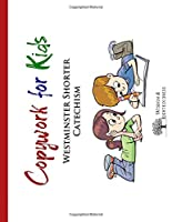Copywork for Kids: Westminster Shorter Catechism - Dashed Print