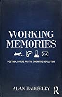 Working Memories: Postmen, Divers and the Cognitive Revolution