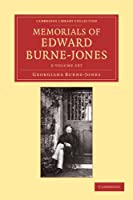 Memorials of Edward Burne-Jones 2 Volume Set (Cambridge Library Collection - Art and Architecture)